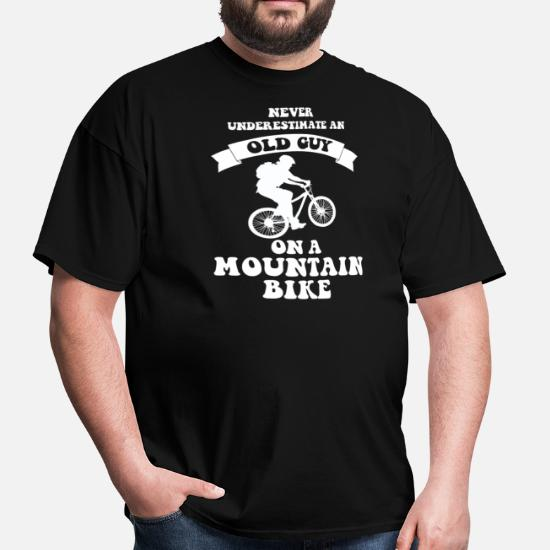 2b227459 Never underestimate an old guy on a mountain bike Men's T-Shirt ...