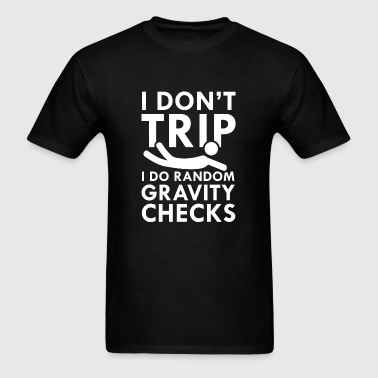 Gravity Checks - Men's T-Shirt