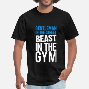 Gym Motivational Beast in the Gym - Gym Motivation - Men's T-Shirt