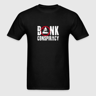 NWO Bank Conspiracy - Men's T-Shirt