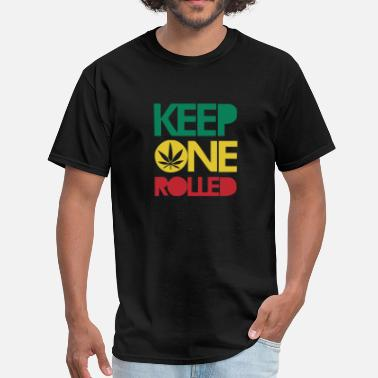 Keep One Rolled Keep ONE Rolled - Men's T-Shirt
