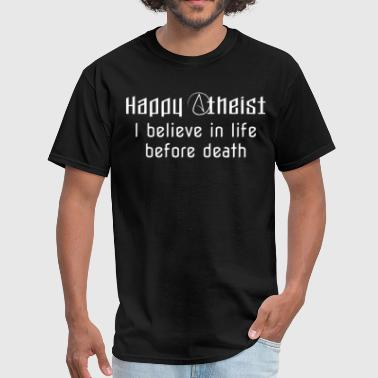Gangster Cartoon Happy Atheist I Believe in Life Before Death Funny - Men's T-Shirt