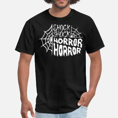 Shock Shock and Horror - Men's T-Shirt