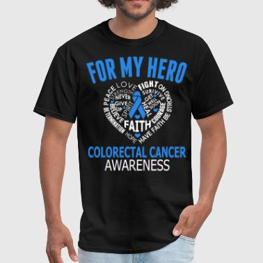 Colorectal Cancer Awareness colorectal cancer awareness - Men's T-Shirt