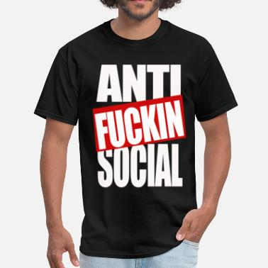 Fucking Social Network Anti fucking social - Men's T-Shirt