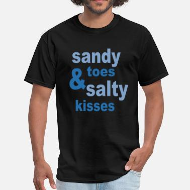 Stay Salty Sandy toes salty kisses - Men's T-Shirt