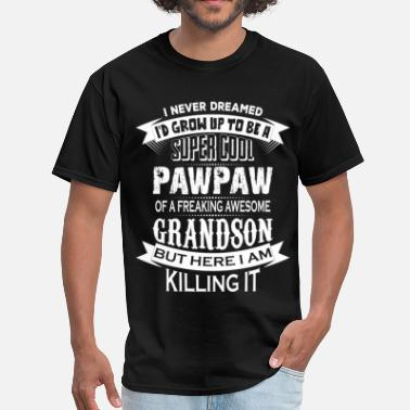 Pawpaw And Grandson Super Cool Pawpaw Of A Freaking Awesome Grandson - Men's T-Shirt