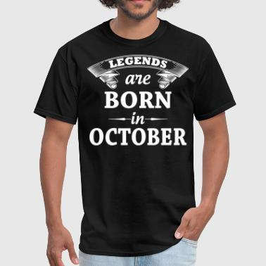 Born In October Legends Are Born In October - Men's T-Shirt