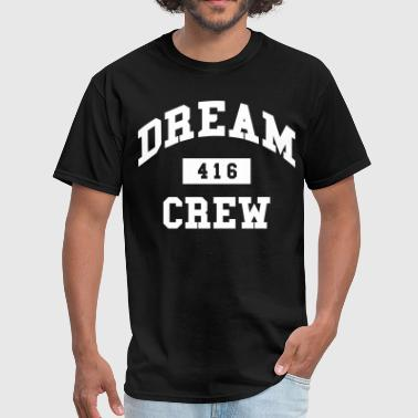 Dream 416 Crew DREAM CREW - Men's T-Shirt