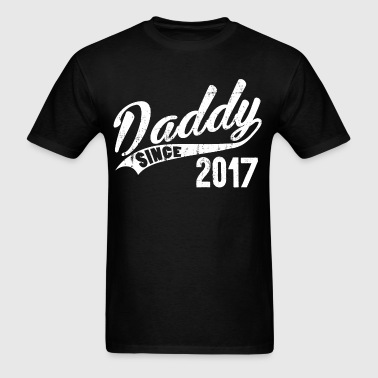 Daddy Since 2017 - Men's T-Shirt