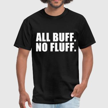all_buff_no_fluff - Men's T-Shirt