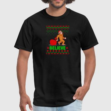 Sasquatch Ugly Christmas Christmas Believe Funny Bigfoot Ugly Sasquatch - Men's T-Shirt