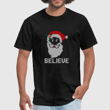 Santa Jesus Santa Jesus Believe Christmas Ugly Sweater Xmas - Men's T-Shirt