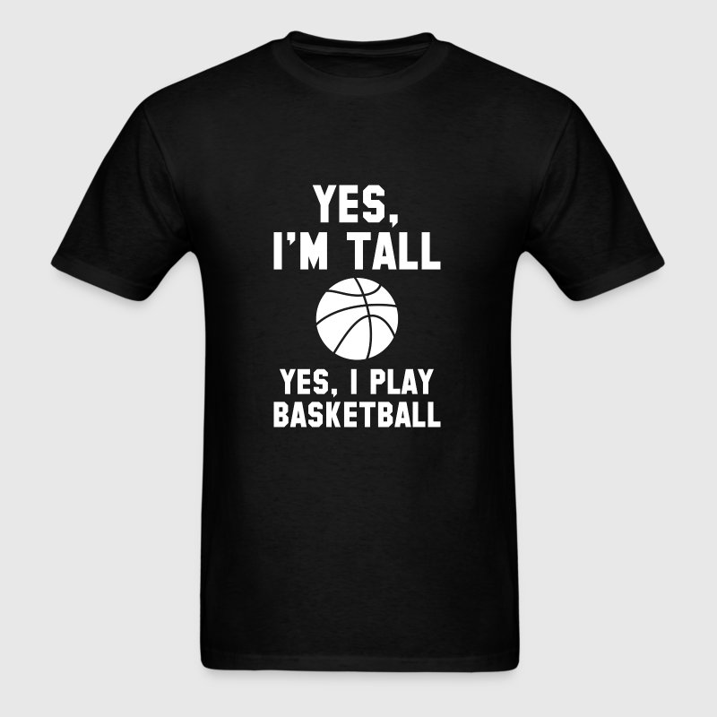 Yes, I'm Tall - Men's T-Shirt