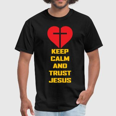 KEEP CALM AND TRUST JESUS - Men's T-Shirt