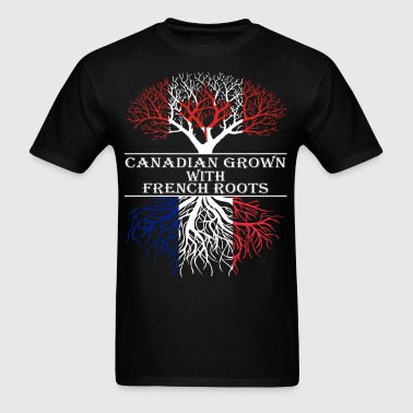 Canadian Grown With French Roots - Men's T-Shirt