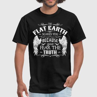 The Flat Earth scares You - Men's T-Shirt