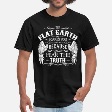 Flat Earth The Flat Earth scares You - Men's T-Shirt