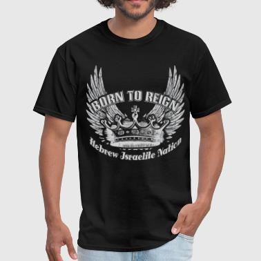 Black Hebrew Israelite Clothing Born To Reign | Hebrew - Men's T-Shirt