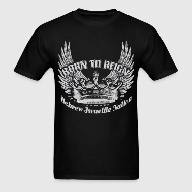 Born To Reign | Hebrew - Men's T-Shirt