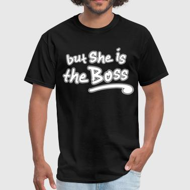 Couple-She's the Boss - Men's T-Shirt