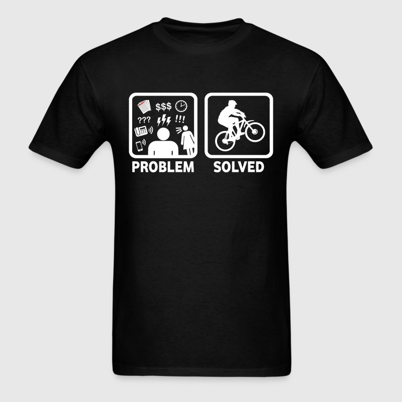 Mountain Biking Problem Solved - Men's T-Shirt