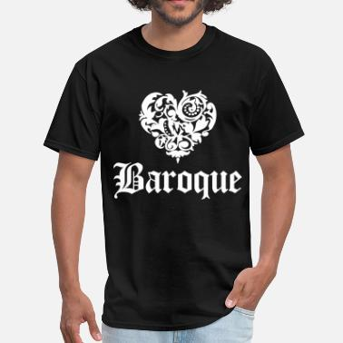 Baroque Love Baroque - Men's T-Shirt