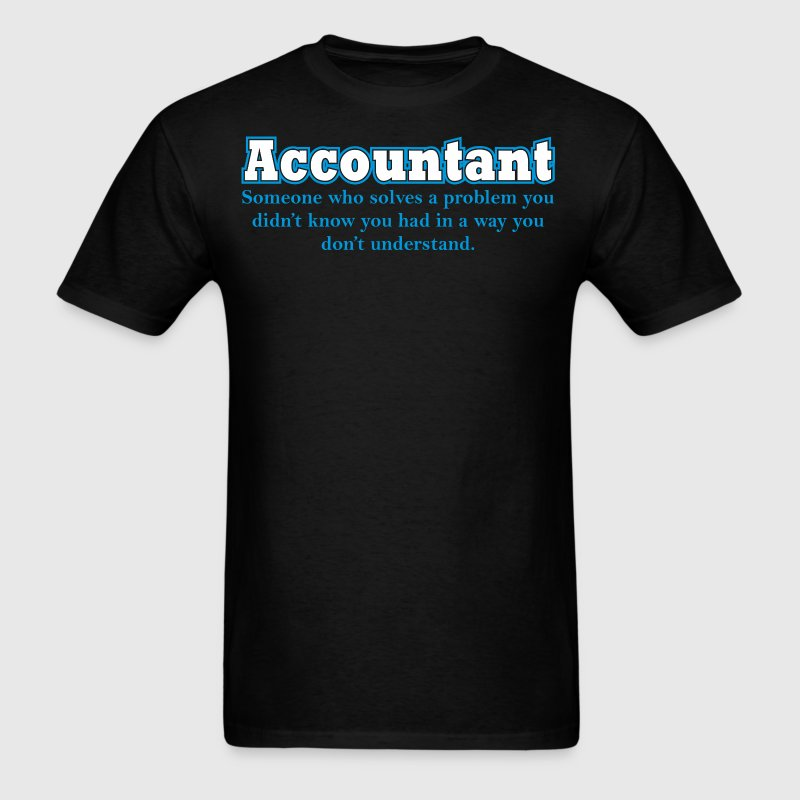 Accountant Someone Who Solves A Problem - Men's T-Shirt
