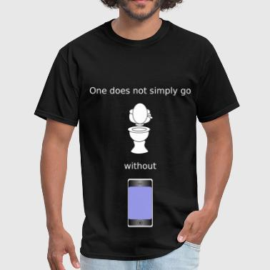 One does not simply go - Men's T-Shirt