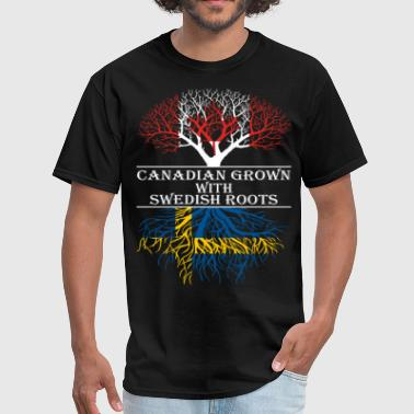 Canadian Grown With Swedish Roots - Men's T-Shirt