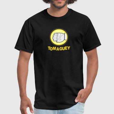 Mexican Toma Guey - Men's T-Shirt