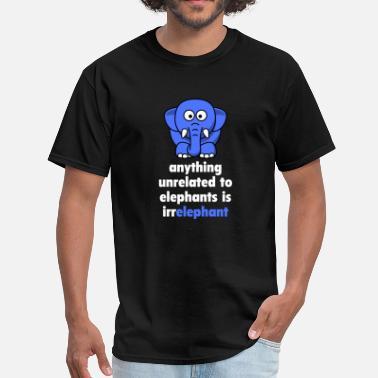 18bb8eb1 Men's T-Shirt. Irrelephant. from $19.49. Irrelephant Joke Irrelephant -  Men's ...