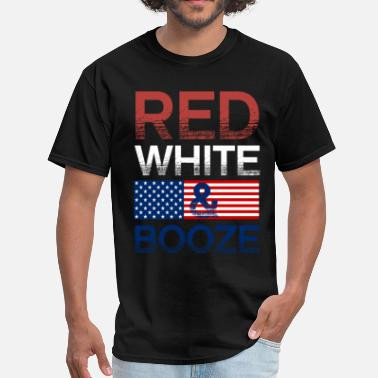 Fucking Booze Red White And Booze - Men's T-Shirt