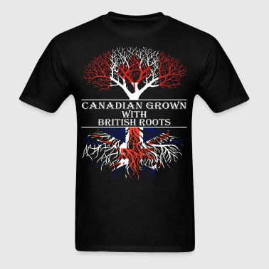Canadian Grown With British Roots - Men's T-Shirt