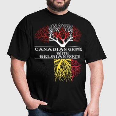 Canadian Grown With Belgian Roots - Men's T-Shirt