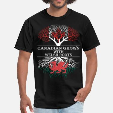 Welsh Roots Canadian Grown With Welsh Roots - Men's T-Shirt