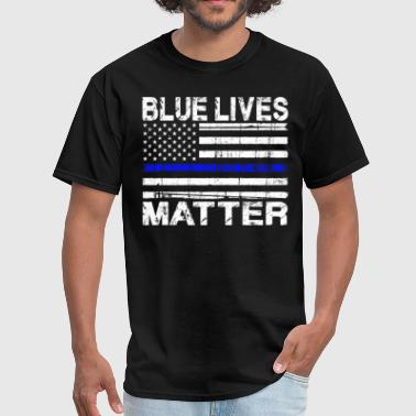 Matter Blue Lives Matter - Men's T-Shirt