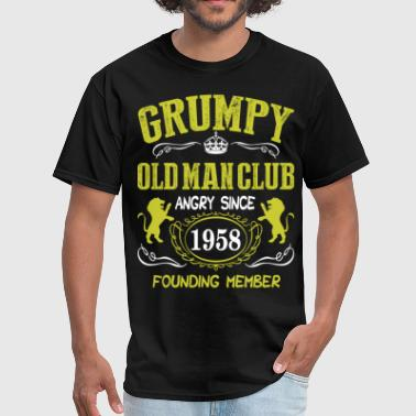 Grumpy Old Man Club Since 1958 Founder Member Tees - Men's T-Shirt