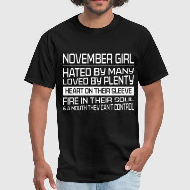 Cant Control november girl hated by many loved by plenty heart - Men's T-Shirt