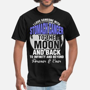 Stomach I Love Someone With Stomach Cancer To The Moon - Men's T-Shirt