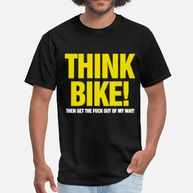 Think Bike Mens Funny Biker Superbike Gift for Him - Men's T-Shirt