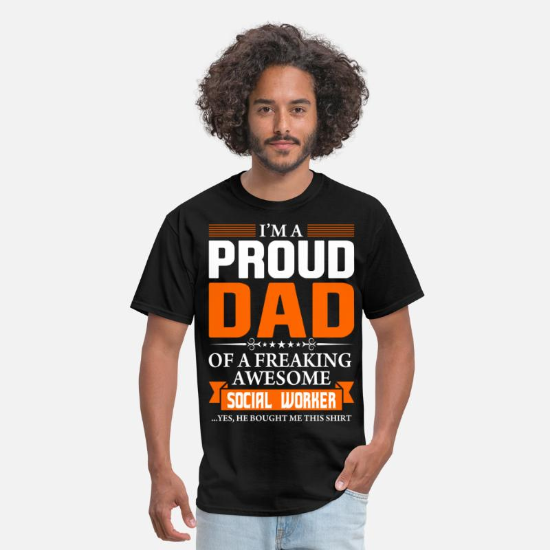 Best Dad T-Shirts - I'm Proud Dad of a Freaking Awesome Social Worker - Men's T-Shirt black