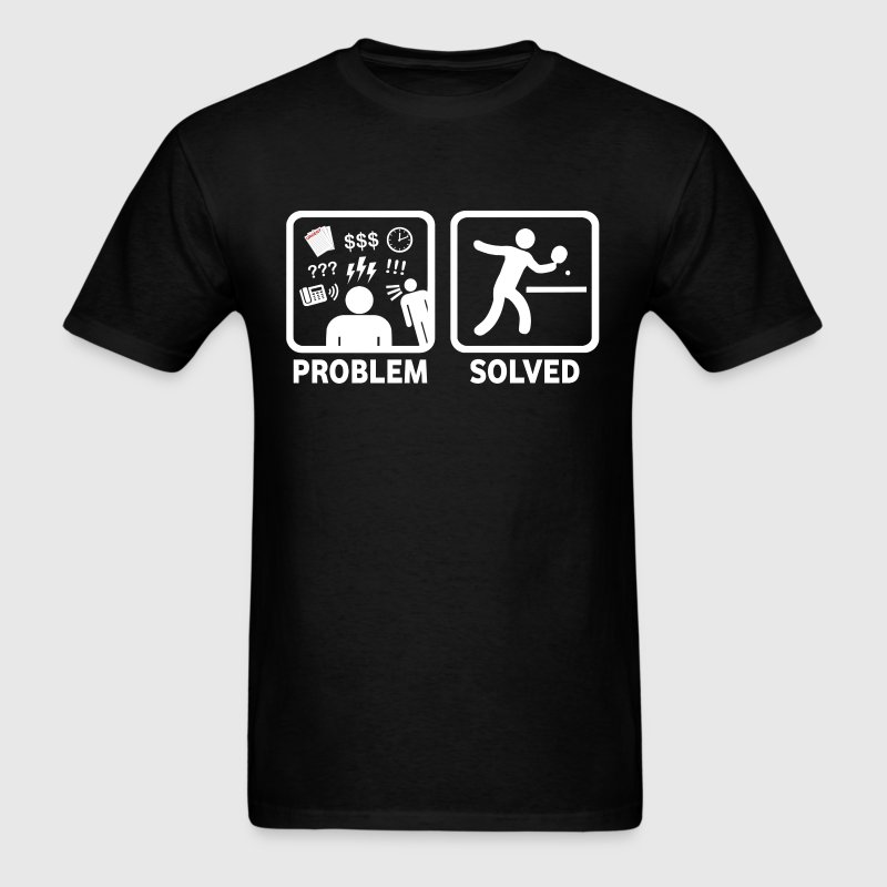 Ping Pong Problem Solved - Men's T-Shirt