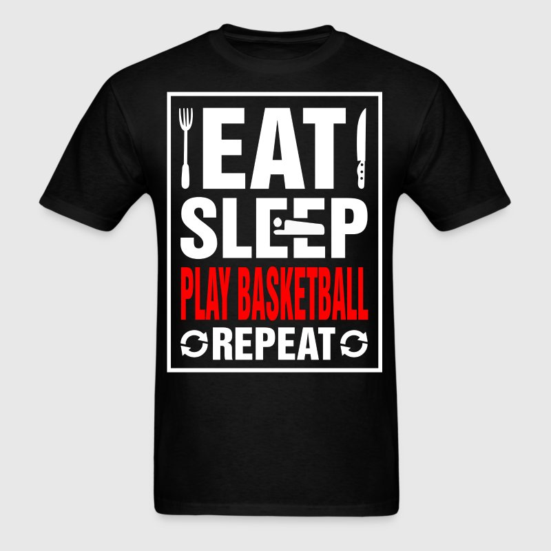 Eat Sleep Play Basketball Repeat - Men's T-Shirt