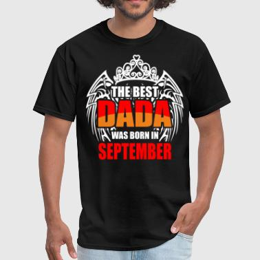 The Best Dada was Born in September - Men's T-Shirt