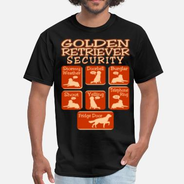 Golden Retriever Golden Retriever Dog Security Pets Love Funny Tees - Men's T-Shirt