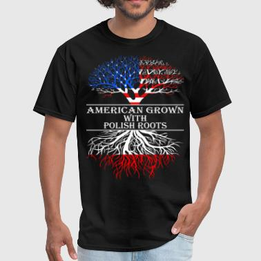 American Grown With Polish Roots - Men's T-Shirt