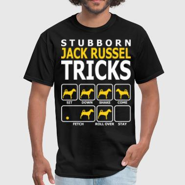 Stubborn Jack Russel Dog Tricks - Men's T-Shirt