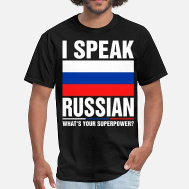 I Speak Russian I Speak Russian Whats Your Superpower Tshirt - Men's T-Shirt