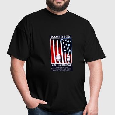 America in Bondage - Men's T-Shirt